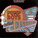 Pump Boys and Dinettes (Original Broadway Cast Recording)/Original Broadway Cast of Pump Boys and Dinettes