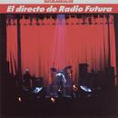 El Directo De Radio Futura-La Escuela De Calor/Radio Futura