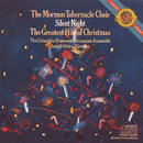 Silent Night: The Greatest Hits of Christmas/The Mormon Tabernacle Choir