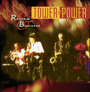 Rhythm & Business/Tower Of Power