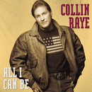 All I Can Be/Collin Raye