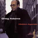 Hidden Agenda/Greg Adams