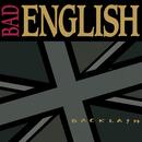 Backlash/Bad English
