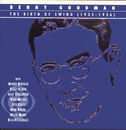 The Birth Of Swing/Benny Goodman