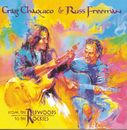 From The Redwoods To The Rockies/Russ Freeman & Craig Chaquico