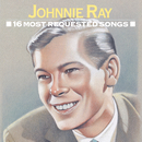 16 Most Requested Songs/Johnnie Ray