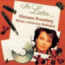 In Liebe... (Meine schönsten Balladen)/Marianne Rosenberg