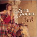 Janie Fricke - Super Hits/Janie Fricke