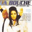 All Mixed Up/La Bouche