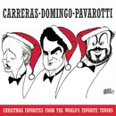 Christmas Favorites from the World's Favorite Tenors/Domingo/Carreras/Pavarotti