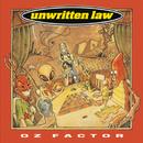 Oz Factor/Unwritten Law