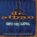 It's My Life/Dr. Alban