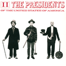 II/The Presidents of the United States of America