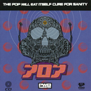 Cure For Sanity/Pop Will Eat Itself