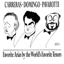 Favorite Arias by the World's Favorite Tenors/Domingo/Carreras/Pavarotti