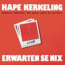 Erwarten Se nix/Hape Kerkeling