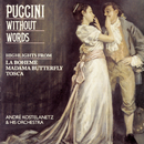Puccini Without Words/Andre Kostelanetz & His Orchestra, Columbia Symphony Orchestra