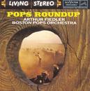 Pops Roundup/Arthur Fiedler
