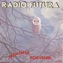 Memoria Del Porvenir/Radio Futura