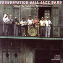 """""""When The Saints Go Marchin' In""""  New Orleans, Vol. III/Preservation Hall Jazz Band, Percy Humphrey"""