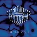 Neverland/Night Ranger