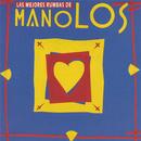 Las Mejores Rumbas De Los Manolos/Los Manolos