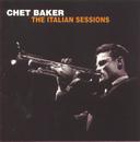 The Italian Sessions/Chet Baker