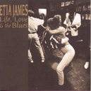 Life, Love & The Blues/Etta James