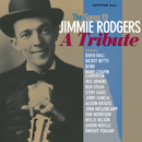 The Songs Of Jimmie Rodgers - A Tribute/VARIOUS