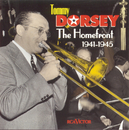 The Homefront 1941-1945/Tommy Dorsey