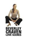 Love Scenes/Beverley Craven