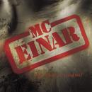 Og Såd'n Noget!/MC Einar