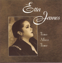 Time After Time/Etta James