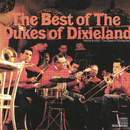 The Best Of The Dukes Of Dixieland (Formerly Titled : The Dukes Of Disneyland)/The Dukes of Dixieland