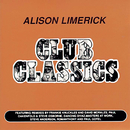 Club Classics/Alison Limerick