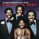 Live At The Roxy/Gladys Knight & The Pips