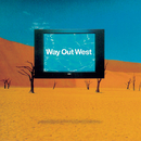 Way Out West/Way Out West