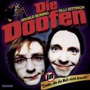 Lieder, die die Welt nicht braucht/Die Doofen - Wigald Boning & Olli Dittrich