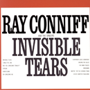 Invisible Tears/Ray Conniff & The Singers