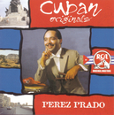 Cuban Originals/Pérez Prado