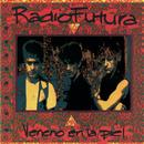 Veneno En La Piel/Radio Futura