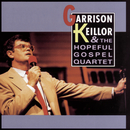 Garrison Keillor And The Hopeful Gospel Quartet/Garrison Keillor And The Hopeful Gospel Quartet