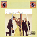 'S Marvelous/Ray Conniff & His Orchestra