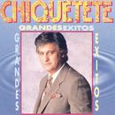 Grandes Exitos/Chiquetete