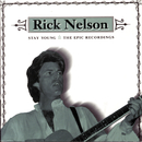 Stay Young: The Epic Recordings/Rick Nelson