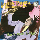Say It With A Slap/Louis Prima