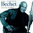 Les Années Bechet/Sidney Bechet