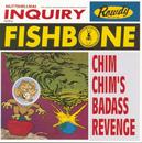 Chim Chim's Badass Revenge/Fishbone
