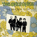 The Immortal Story/The Only Ones