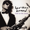 Back On The Corner/Herman Brood